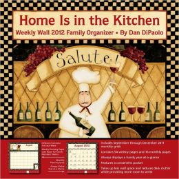 2012 Brookside: Home Is in the Kitchen Weekly Wall Calendar