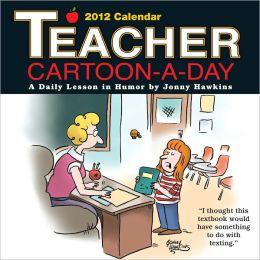 2012 Teacher Cartoon-A-Day Box Calendar
