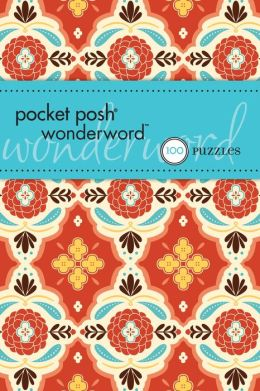 Pocket Posh® Wonderword: 100 Puzzles