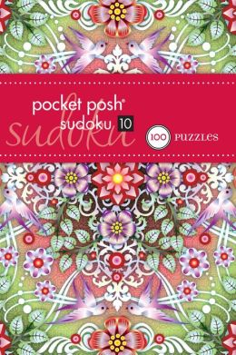 Pocket Posh Sudoku 10: 100 Puzzles