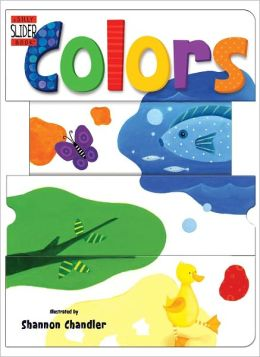 Colors: A Silly Slider Book