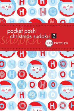 Pocket Posh Christmas Sudoku 2: 100 Puzzles