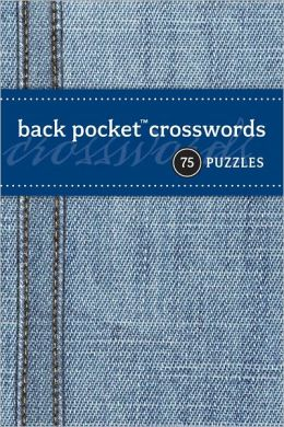 Back Pocket Crosswords: 75 Puzzles