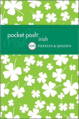 Pocket Posh Irish: Puzzles & Quizzes
