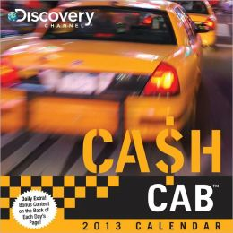 2013 Cash Cab Day-to-Day Calendar: Trivia Questions from the Discovery Channel's Hit Game Show