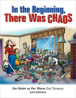 In the Beginning There Was Chaos: For Better or For Worse 2nd Treasury
