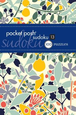 Pocket Posh Sudoku 13: 100 Puzzles