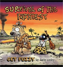 Survival of the Filthiest: A Get Fuzzy Collection