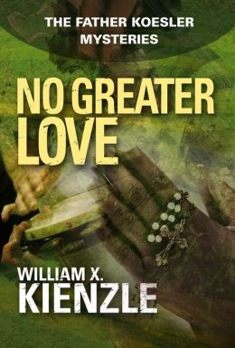 No Greater Love: The Father Koesler Mysteries: Book 21