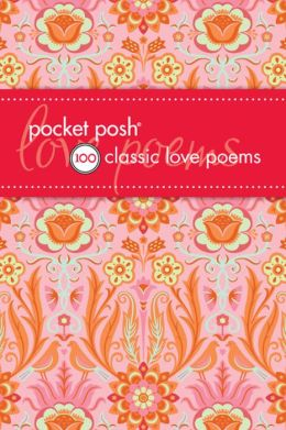 Pocket Posh 100 Classic Love Poems