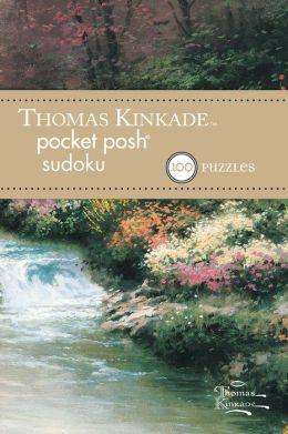 Thomas Kinkade Pocket Posh Sudoku 1: 100 Puzzles