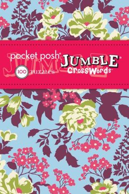 Pocket Posh Jumble Crosswords 3: 100 Puzzles