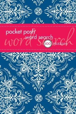 Pocket Posh Word Search 5: 100 Puzzles The Puzzle Society