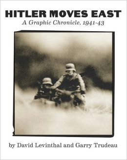 Hitler Moves East: A Graphic Chronicle, 1941-43