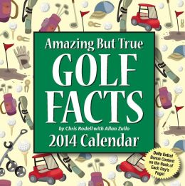 2014 Amazing But True Golf Facts Day-to-Day Calendar