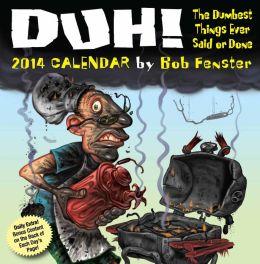 2014 Duh! Day-to-Day Calendar