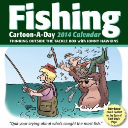 2014 Fishing Cartoon-a-Day Calendar