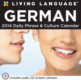 2014 Living Language: German Day-to-Day Calendar