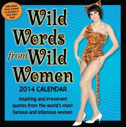 2014 Wild Words from Wild Women Day-to-Day Calendar