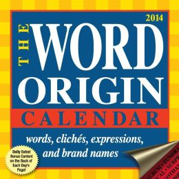 2014 Word Origin Day-to-Day Calendar, The