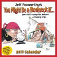 Book Cover Image. Title: 2014 Jeff Foxworthy's You Might Be a Redneck If... Day-to-Day Calendar, Author: Jeff Foxworthy