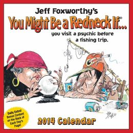 2014 Jeff Foxworthy's You Might Be a Redneck If... Day-to-Day Calendar