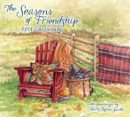 2014 Seasons of Friendship Deluxe Wall Calendar, The