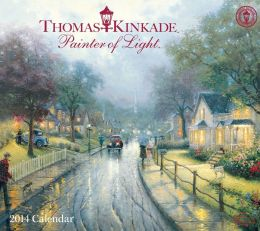 2014 Thomas Kinkade Painter of Light Deluxe Wall Calendar