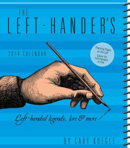 2014 Left-Hander's Weekly Planner Calendar, The