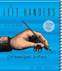 2014 Left-Hander's Weekly Planner Calendar, The