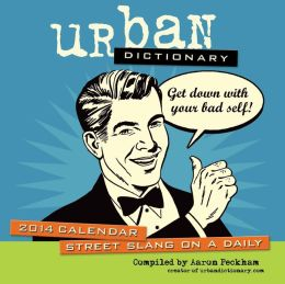 2014 Urban Dictionary Day-to-Day Calendar