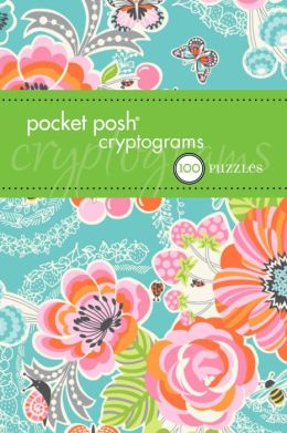Pocket Posh Cryptograms 2: 100 Puzzles