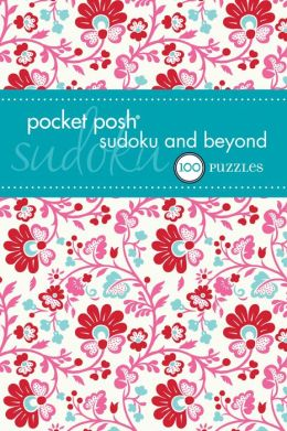 Pocket Posh Sudoku and Beyond 2: 100 Puzzles