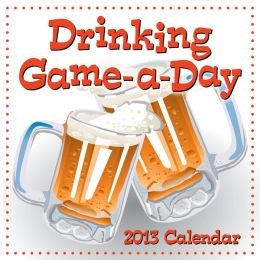 Drinking Game-a-Day 2013 Calendar (PagePerfect NOOK Book)
