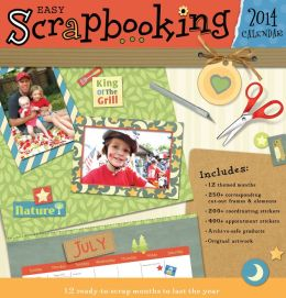 2014 Easy Scrapbooking Wall Calendar