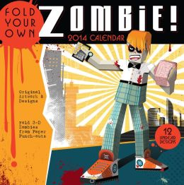 2014 Fold Your Own Zombie Wall Calendar