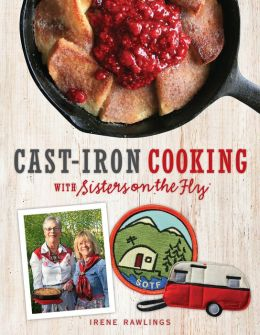 Cast-Iron Cooking with Sisters on the Fly (PagePerfect NOOK Book)