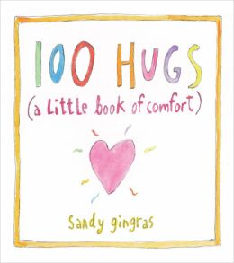 100 Hugs (PagePerfect NOOK Book): A Little Book of Comfort