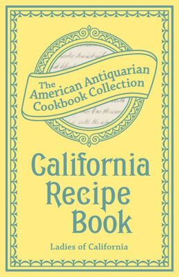 California Recipe Book (PagePerfect NOOK Book)