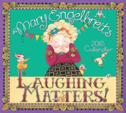 2015 Mary Engelbreit Deluxe Wall Calendar: Laughing Matters!