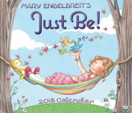 2015 Mary Engelbreit Day-to-Day Calendar: Just Be!