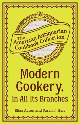 Modern Cookery, in All Its Branches (PagePerfect NOOK Book)