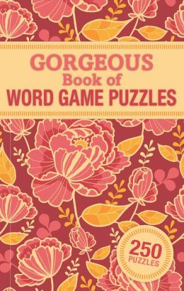 Gorgeous Book of Word Game Puzzles