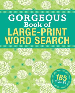 Gorgeous Book of Large-Print Word Search