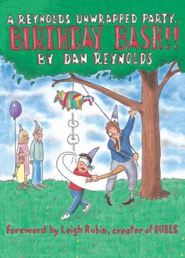 Birthday Bash!: A Reynolds Unwrapped Party . . .