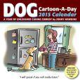 Book Cover Image. Title: 2015 Dog Cartoon-a-Day Calendar, Author: Jonny Hawkins
