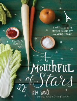 A Mouthful of Stars (PagePerfect NOOK Book): A Constellation of Favorite Recipes from My World Travels