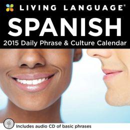 2015 Living Language: Spanish Day-to-Day Calendar