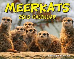Meerkats 2015 Calendar