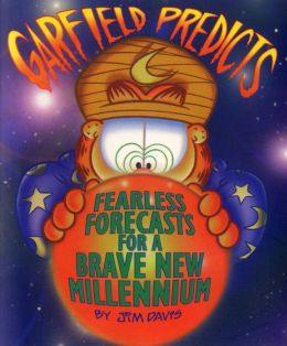 Garfield Predicts (PagePerfect NOOK Book): Fearless Forecasts for a Brave New Millennium